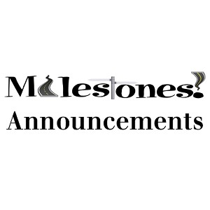 Milestone Announcements